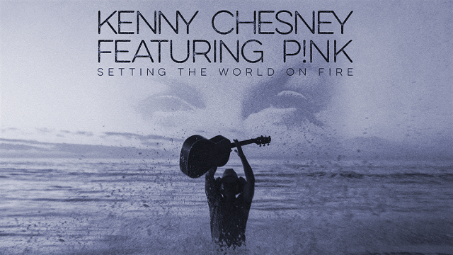 Kenny Chesney Ft. P!nk