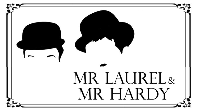 Mr Laurel and Mr Hardy